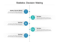 Statistics Decision Making Ppt PowerPoint Presentation Outline Pictures Cpb