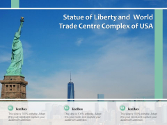 Statue Of Liberty And World Trade Centre Complex Of USA Ppt PowerPoint Presentation Gallery Mockup PDF