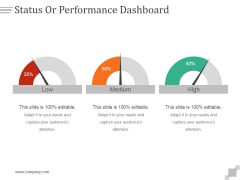 Status Or Performance Dashboard Ppt PowerPoint Presentation Designs Download