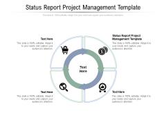 Status Report Project Management Template Ppt PowerPoint Presentation Show Deck Cpb Pdf