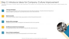 Step 2 Introduce Ideas For Company Culture Improvement Brochure PDF