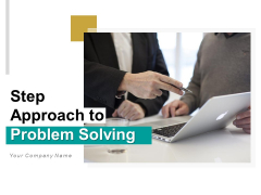 Step Approach To Problem Solving Plan Operation Ppt PowerPoint Presentation Complete Deck