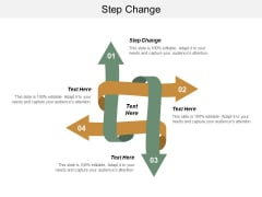 Step Change Ppt PowerPoint Presentation Layouts Graphics Cpb