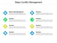 Steps Conflict Management Ppt PowerPoint Presentation Show Designs Cpb