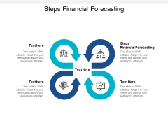 Steps Financial Forecasting Ppt PowerPoint Presentation Infographic Template Example Topics Cpb