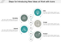 Steps For Introducing New Ideas At Work With Icons Ppt PowerPoint Presentation Model Graphics Tutorials