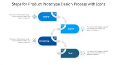 Steps For Product Prototype Design Process With Icons Ppt PowerPoint Presentation Gallery Designs PDF