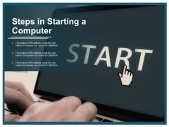 Steps In Starting A Computer Ppt PowerPoint Presentation Professional Design Inspiration