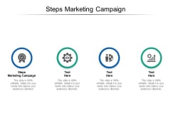 Steps Marketing Campaign Ppt PowerPoint Presentation Inspiration Graphics Pictures Cpb