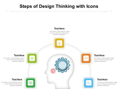 Steps Of Design Thinking With Icons Ppt PowerPoint Presentation Icon Infographic Template PDF