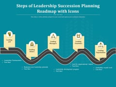 Steps Of Leadership Succession Planning Roadmap With Icons Ppt PowerPoint Presentation Styles Example File PDF