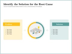 Steps To Create Ultimate Client Experience Identify The Solution For The Root Cause Rules PDF