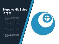 Steps To Hit Sales Target Ppt PowerPoint Presentation Layouts Diagrams