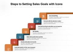 Steps To Setting Sales Goals With Icons Ppt PowerPoint Presentation Gallery Icons PDF