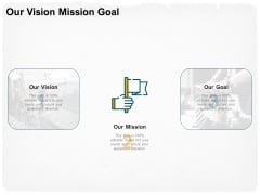 Stepwise Strategy Our Vision Mission Goal Ppt Summary Mockup PDF