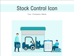 Stock Control Icon Inventory Management Ppt PowerPoint Presentation Complete Deck