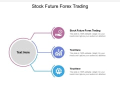 Stock Future Forex Trading Ppt PowerPoint Presentation Ideas Graphics Example Cpb