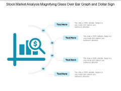 Stock Market Analysis Magnifying Glass Over Bar Graph And Dollar Sign Ppt PowerPoint Presentation Icon Visual Aids