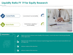 Stock Market Research Report Liquidity Ratio FY 19 For Equity Research Diagrams PDF