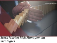 Stock Market Risk Management Strategies Ppt PowerPoint Presentation Complete Deck With Slides