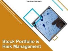 Stock Portfolio And Risk Management PowerPoint Presentation Complete Deck With Slides