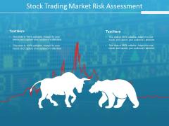 Stock Trading Market Risk Assessment Ppt Powerpoint Presentation Portfolio Icons