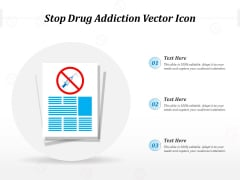 Stop Drug Addiction Vector Icon Ppt PowerPoint Presentation File Display PDF