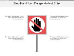 Stop Hand Icon Danger Do Not Enter Ppt PowerPoint Presentation File Template PDF