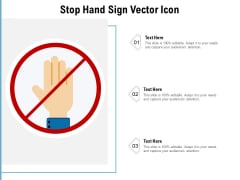 Stop Hand Sign Vector Icon Ppt PowerPoint Presentation File Design Ideas PDF