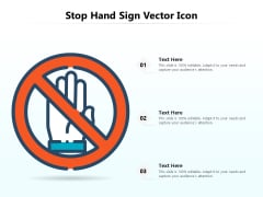 Stop Hand Sign Vector Icon Ppt PowerPoint Presentation File Graphics Template PDF
