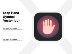 Stop Hand Symbol Vector Icon Ppt PowerPoint Presentation File Designs PDF