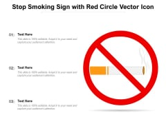 Stop Smoking Sign With Red Circle Vector Icon Ppt PowerPoint Presentation Pictures Clipart PDF