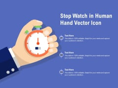 Stop Watch In Human Hand Vector Icon Ppt PowerPoint Presentation Infographics Pictures PDF