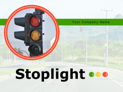 Stoplight Traffic Lights Highway Road Ppt PowerPoint Presentation Complete Deck
