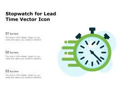 Stopwatch For Lead Time Vector Icon Ppt PowerPoint Presentation Show Pictures PDF