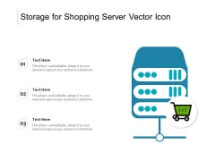 Storage For Shopping Server Vector Icon Ppt PowerPoint Presentation File Background PDF