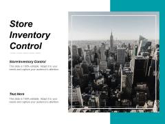 Store Inventory Control Ppt PowerPoint Presentation Portfolio Format Ideas Cpb
