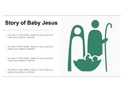 Story Of Baby Jesus Ppt PowerPoint Presentation Portfolio Backgrounds