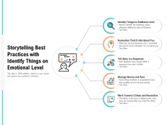 Storytelling Best Practices With Identify Things On Emotional Level Ppt PowerPoint Presentation Professional Infographics