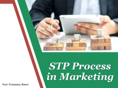 Stp Process In Marketing Ppt PowerPoint Presentation Complete Deck With Slides
