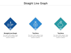 Straight Line Graph Ppt PowerPoint Presentation Visual Aids Inspiration Cpb