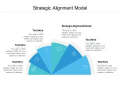 Strategic Alignment Model Ppt PowerPoint Presentation Model Show Cpb