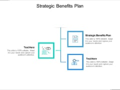 Strategic Benefits Plan Ppt PowerPoint Presentation Pictures Grid Cpb