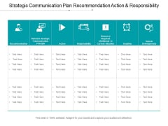 Strategic Communication Plan Recommendation Action And Responsibility Ppt PowerPoint Presentation Example