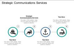 Strategic Communications Services Ppt PowerPoint Presentation Ideas Infographics Cpb