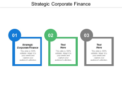 Strategic Corporate Finance Ppt Powerpoint Presentation Slides Design Ideas Cpb