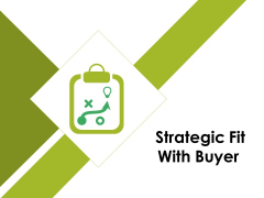 Strategic Fit With Buyer Ppt PowerPoint Presentation Summary Examples