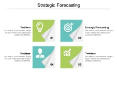 Strategic Forecasting Ppt PowerPoint Presentation Ideas Graphics Tutorials Cpb