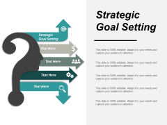 Strategic Goal Setting Ppt PowerPoint Presentation Layouts Graphics