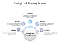 Strategic HR Planning Process Ppt PowerPoint Presentation Infographics Format Cpb
